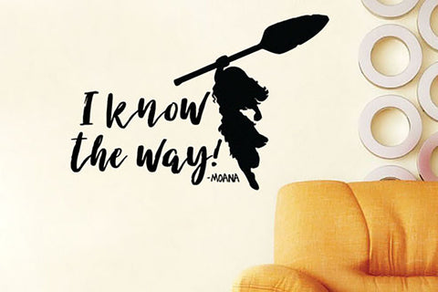"Moana I Know The Way Wall Decal Sticker 17.7""w x 12""h"