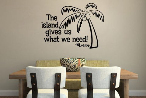 "The Island Gives Us What We Need Wall Decal Sticker 9.6""w x 12.5""h"