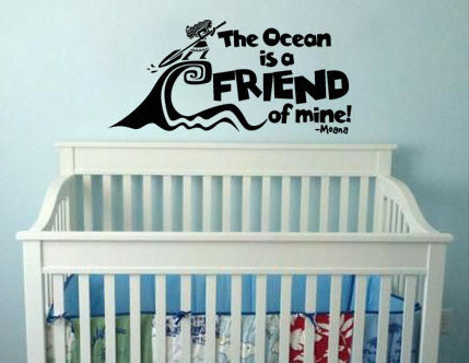 "Moana The Ocean Is My Friend Of Mine Wall Decal Sticker 26""w x 12""h"
