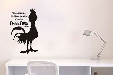 "Moana When You Use A Chicken To Write It's Called Tweeting Wall Decal Sticker 8""w x 12.5""h"