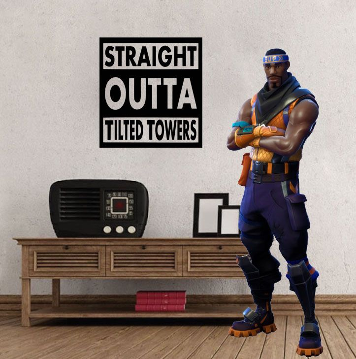 "Inspired by Fortnite Straight Outta Tilted Towers For Gamer Wall Decal Sticker 11.2"" W By 12"" H"