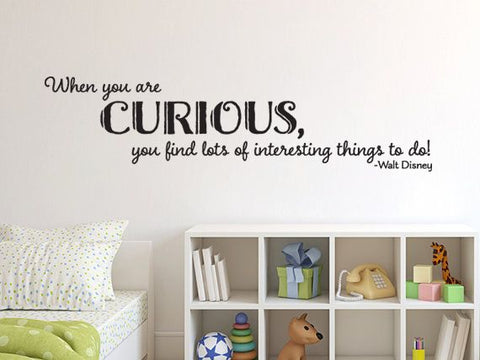 "Disney When You Are Curious Wall Decal Sticker 11"" H x 42"" W"