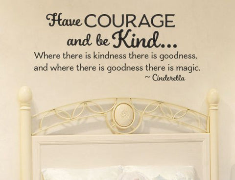 "Cinderella Have Courage And Be Kind Princess Room Wall Decal Sticker 19.6"" H by 48"" W"