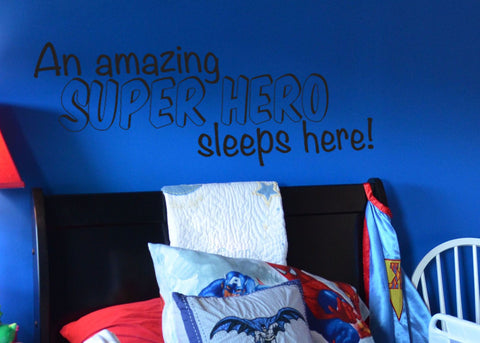 "A Super Hero Sleeps Here For Superhero Room Wall Decal Sticker 32.5""w x 13""h"