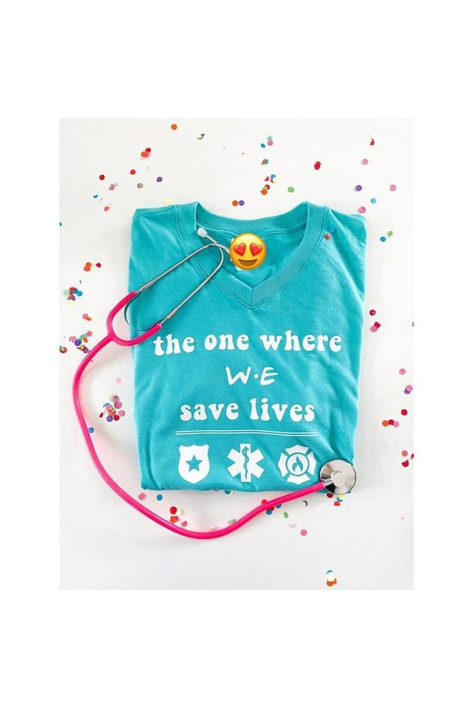 We Save Lives Tee