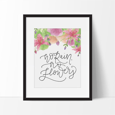 No rain no flowers - Printable Haven wall art