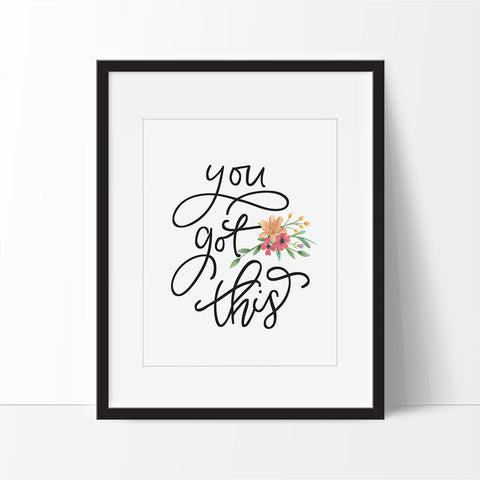 You got this quote - Printable haven wall art