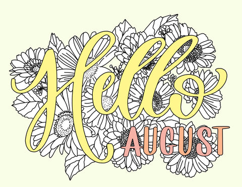 Hello August Coloring Page - Printable Haven