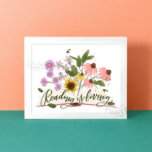 Reading is Living Art Print