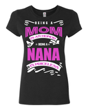Being A Mom Is An Honor Being A Nana Is Priceless - Lot 33