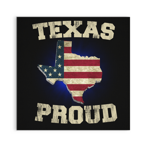 Texas Proud Canvas Wall Art