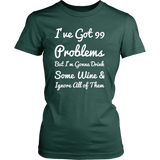 99 Problems Women's Tee - White Letters