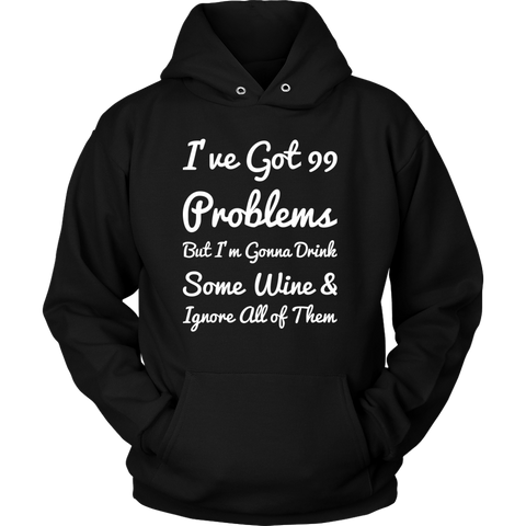 99 Problems Hoodie - White Letters