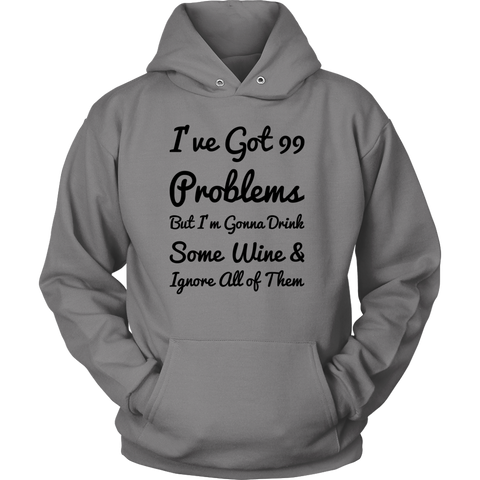 99 Problems Hoodie - Black Letters