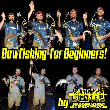 Your Guide to Beginning Bowfishing!