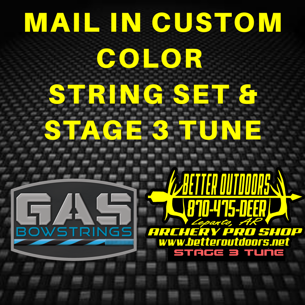MAIL IN: GAS Custom Colors String Set with Stage 3 Tune for Hunting - Better Outdoors Pro Shop