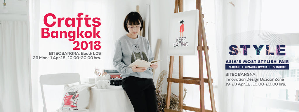 CRAFT BANGKOK, STYLE FAIR Apr.2018 and HKTDC Hong Kong