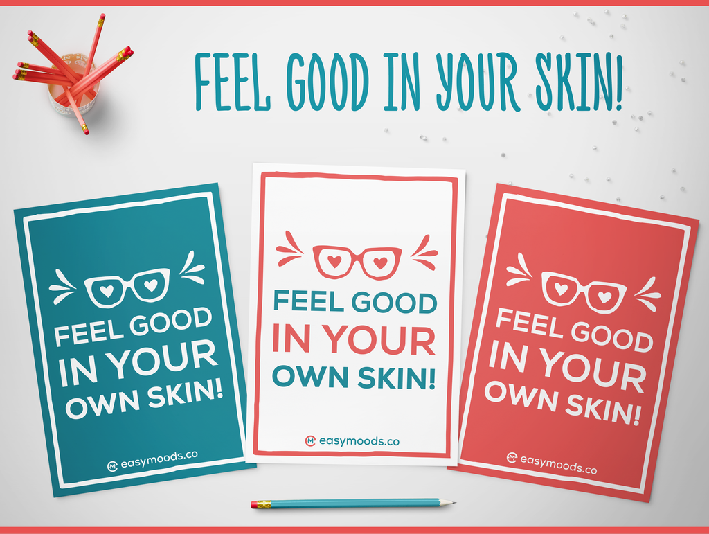 Feel Good in Your Skin