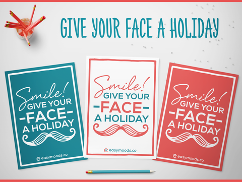 Give your Face a Holiday