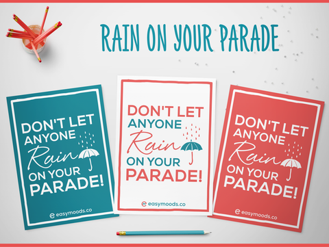 Rain on your Parade!