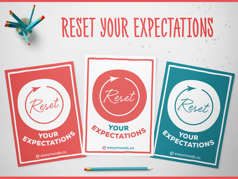 Reset Your Expectations