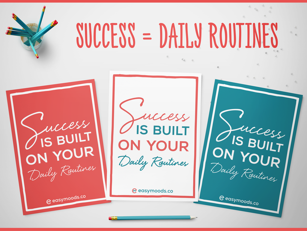 Success = Daily Routines