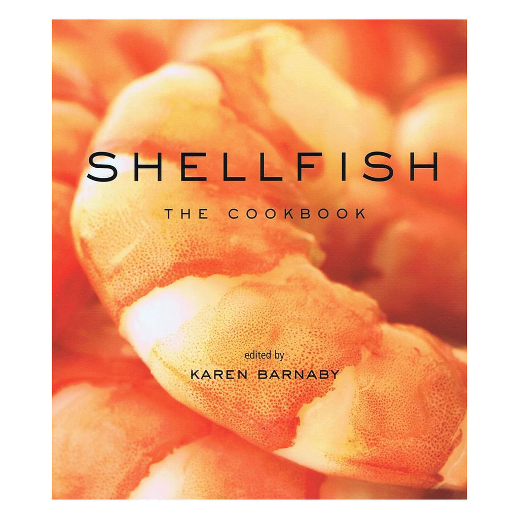 Shellfish The Cookbook