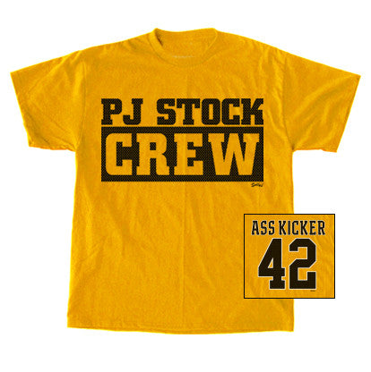 PJ Stock Crew - Ass Kicker #42 T-Shirt