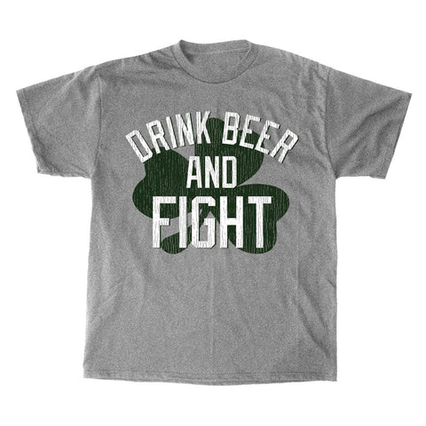 Drink Beer & Fight - Shamrock T-Shirt