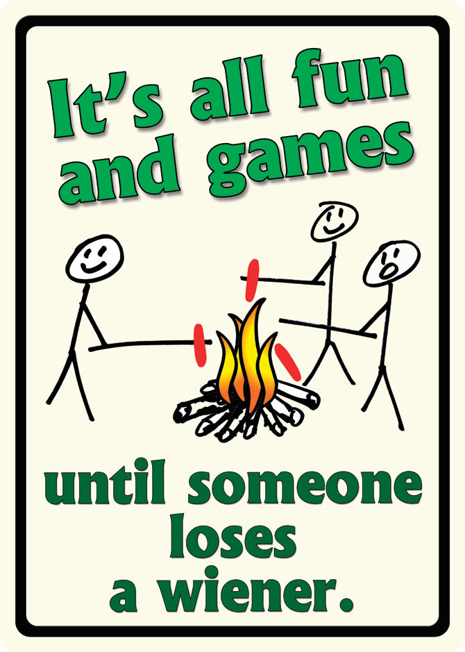 "12"" x 17"" Tin Sign - Its All Fun and Games"