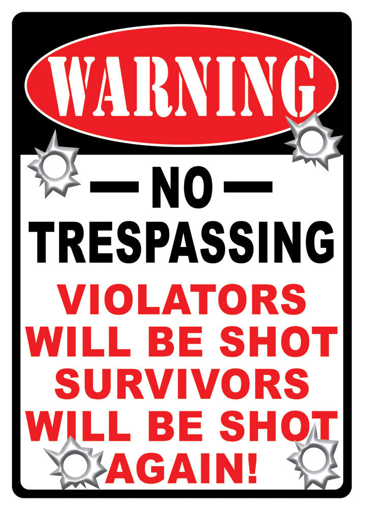 "12"" x 17"" Tin Sign - No Trespassing"