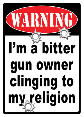 "12"" x 17"" Tin Sign - Bitter Gun Owner"