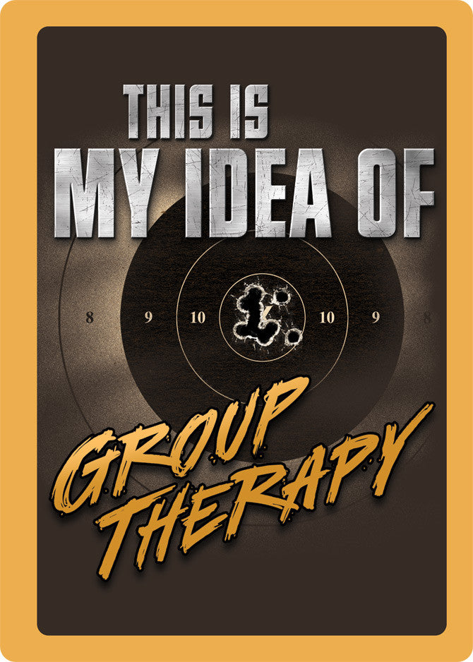 "12"" x 17"" Tin Sign - Group Therapy"