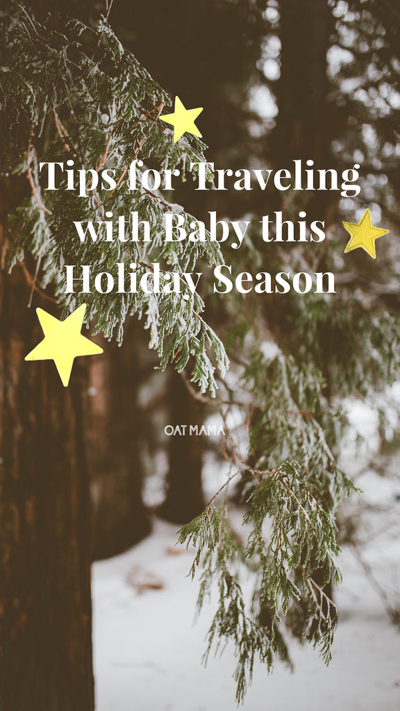 Tips on Surviving The Holidays With A Baby