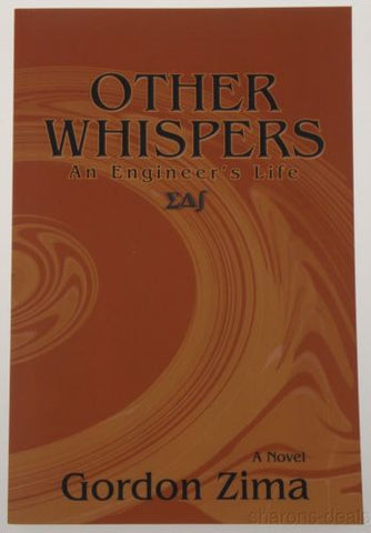 Other Whispers An Engineers Life Novel Gordon Zima 2014 PB Sunstone Press NEW - FUNsational Finds - 1