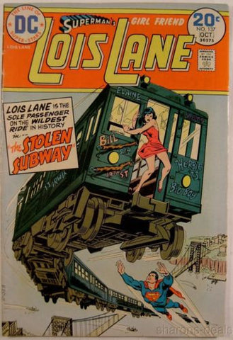 DC Comic Supermans Girl Friend Lois Lane No 137 The Stolen Subway 1974 Book Vtg - FUNsational Finds - 1