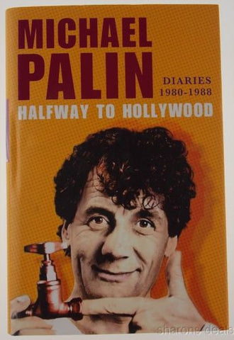 Halfway to Hollywood Diaries 1980-1988 Michael Palin 2011 Thomas Dunne Books HC - FUNsational Finds - 1