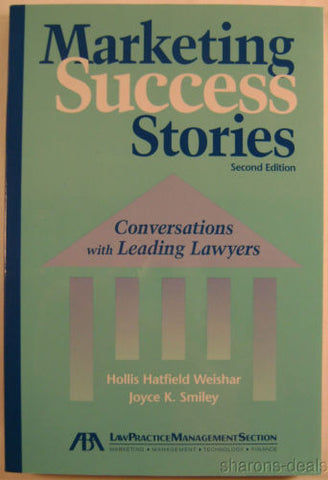Marketing Success Stories Conversations Leading Lawyers Smiley Weishar 2nd 2004 - FUNsational Finds - 1