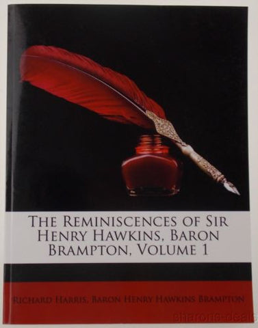 The Reminiscences of Sir Henry Hawkins Baron Brampton 1904 Vol 1 2010 PB NEW - FUNsational Finds - 1
