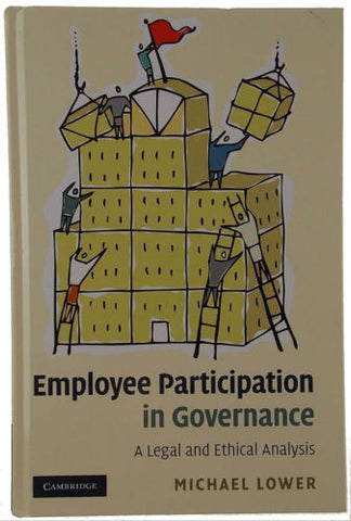 Employee Participation in Governance Legal Ethical Analysis Michael Lower 2010 - FUNsational Finds - 1