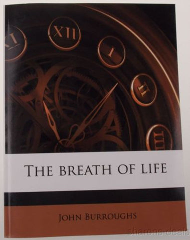 The Breath Of Life John Burroughs 2010 Meditation Naturalist Writer PB English - FUNsational Finds - 1