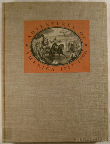 Adventures of America 1857-1900 Pictorial Record Harpers Weekly 1938 Kouwenhoven - FUNsational Finds - 1