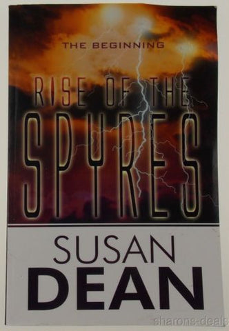 Rise of the Spyres The Beginning Susan Dean 2010 PB Science Fiction Suspense - FUNsational Finds - 1