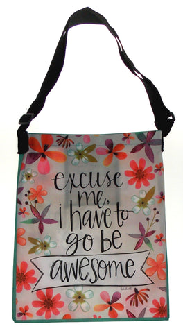 Brownlow Excuse Me I Have To Go Be Awesome Tote Shopping Bag Katie Doucette