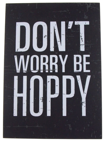 Prinz Don't Worry Be Hoppy Beer Plaque Home Decor Wall Hanging Saying Man Cave - FUNsational Finds - 1