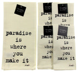 Lisa Weedn Slant Collections Paradise Is Where You Make It Set 5 Napkins Towel - FUNsational Finds - 1