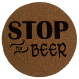 Beer Coasters Set of 4 Stop For Beer Cork Wood Core Laser Engraved Man Cave - FUNsational Finds - 3