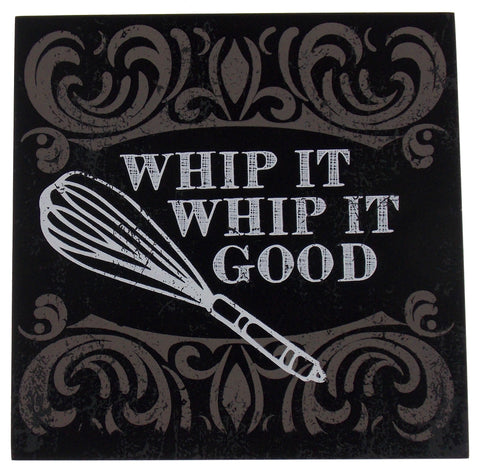 Prinz Whip It Good Plaque Home Decor Kitchen Wall Hanging Sign Quote Whisk - FUNsational Finds - 1