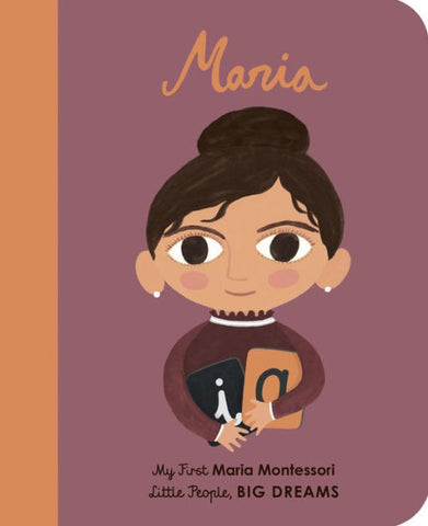 Maria Montessori: Board Book