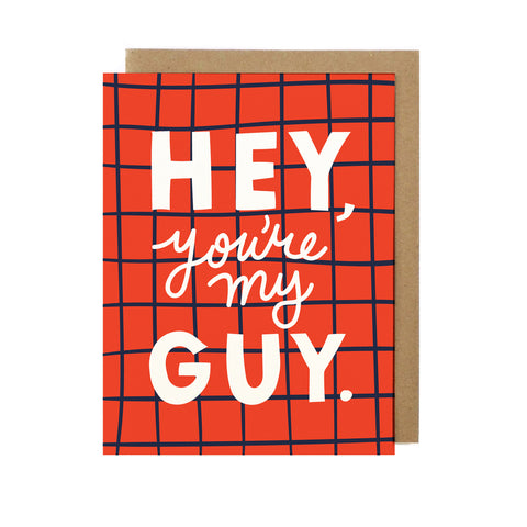 You're My Guy Greeting Card